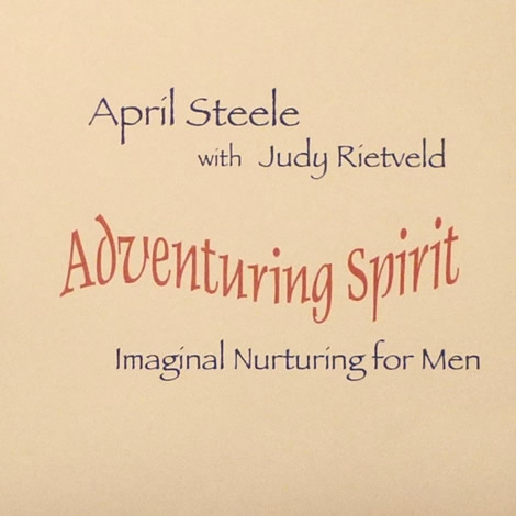 Adventuring Spirit ~ Imaginal Nurturing for Men