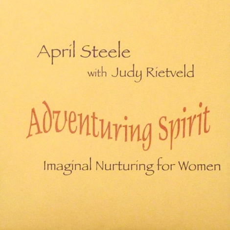 Adventuring Spirit ~ Imaginal Nurturing for Women