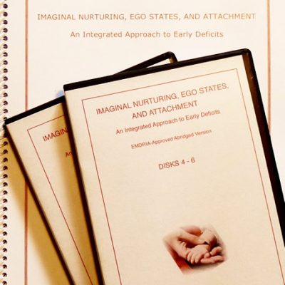 Imaginal Nurturing, Ego States, and Attachment: An Integrated Approach to Early Deficits